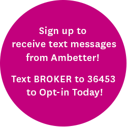 Sign up to receive text messages from Ambetter! Text BROKER to 36453 to opt-in today!